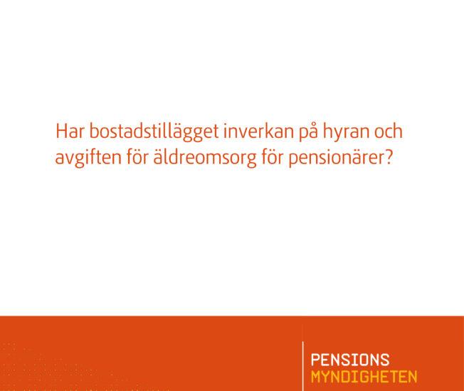 Bild på Pensionsmyndighetens rapport Bostadstillägget inverkan på hyran och avgiften för äldreomsorg